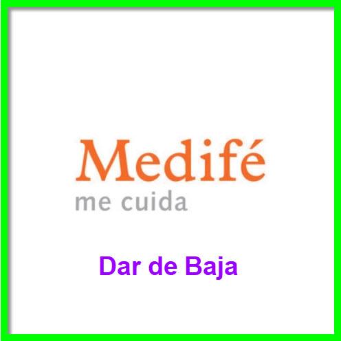 Dar de Baja Medife
